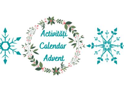 Activitățile noastre pentru Calendarul de Advent + fișe printabile gratuite